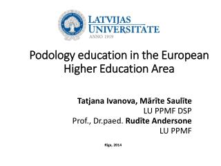 Podolog y education in the European Higher Education Area