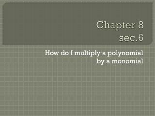 Chapter 8  sec.6