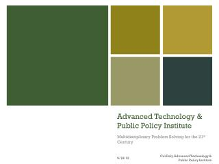 Advanced Technology & Public Policy Institute