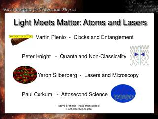 Light Meets Matter: Atoms and Lasers
