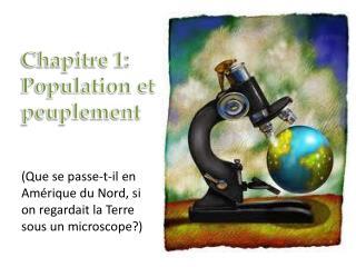 Chapitre 1: Population et peuplement