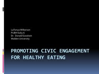 Promoting Civic Engagement for Healthy Eating
