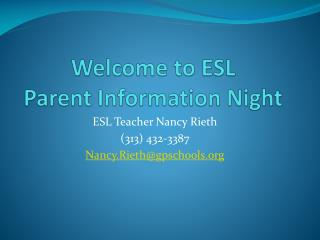 Welcome to ESL Parent Information Night
