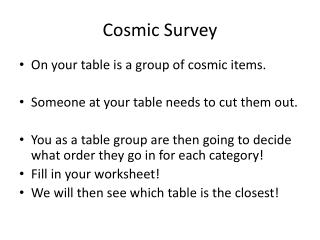 Cosmic Survey