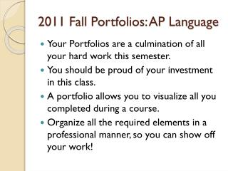 2011 Fall Portfolios: AP Language
