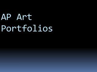 AP Art Portfolios