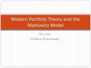 Modern Portfolio Theory and the Markowitz Model