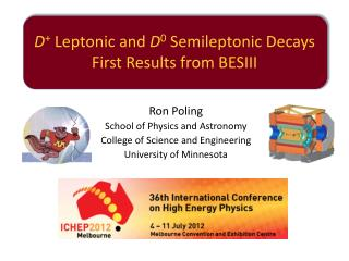 Ron Poling School of Physics and Astronomy College of Science and Engineering