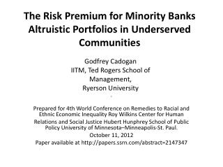 The Risk Premium for  Minority Banks Altruistic Portfolios  in Underserved  Communities