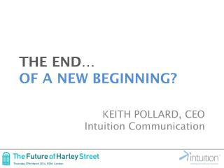 THE END � OF A NEW BEGINNING?
