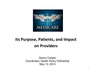 Its Purpose , Patients, and  Impact on Providers
