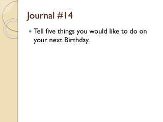 Journal # 14