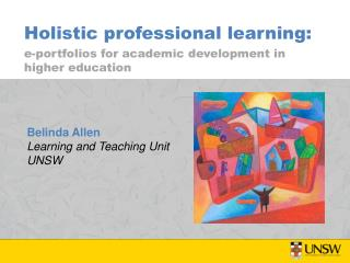 Holistic professional learning: e-portfolios for academic development in higher education