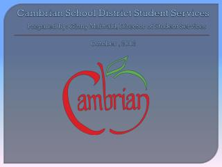 Cambrian School District  Student Services