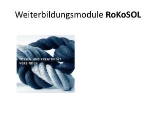 Weiterbildungsmodule  RoKoSOL