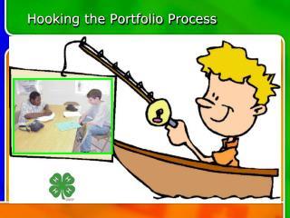Hooking the Portfolio Process