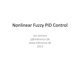 Nonlinear  Fuzzy  PID  Control