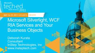 Microsoft Silverlight, WCF  RIA  Services and Your  Business  Objects