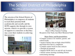 The School District of Philadelphia The Office of Counseling and Promotion Standards
