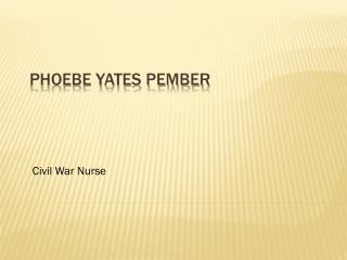 Phoebe Yates Pember