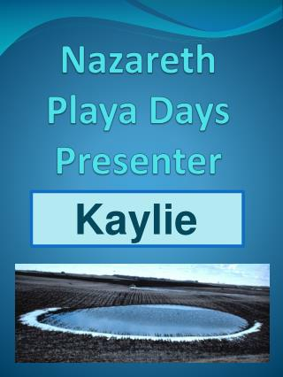 Nazareth Playa Days Presenter