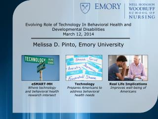 Evolving Role of Technology In Behavioral Health and Developmental Disabilities March 12, 2014