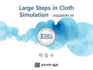 Large Steps in Cloth Simulation  - SIGGRAPH 98