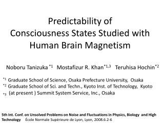 Predictability of  Consciousness States Studied with Human Brain Magnetism