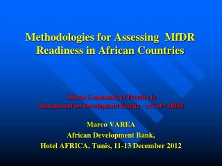Methodologies for Assessing  MfDR Readiness in African Countries