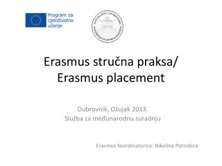 Erasmus  stručna praksa/ Erasmus placement