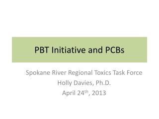 PBT Initiative and PCBs