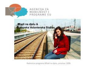Radionice programa Mladi na djelu, prosinac 2009.