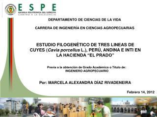 DEPARTAMENTO  DE CIENCIAS DE LA  VIDA CARRERA DE INGENIERÍA EN CIENCIAS AGROPECUARIAS