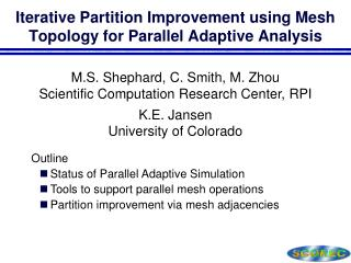 Iterative Partition Improvement using Mesh Topology for Parallel Adaptive Analysis