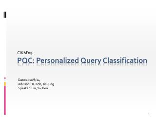 PQC: Personalized Query Classification