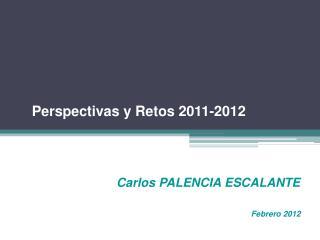 Carlos PALENCIA ESCALANTE Febrero 2012