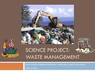 SCIENCE PROJECT: Waste management