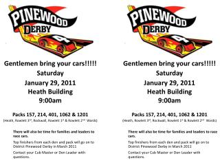 Gentlemen bring your cars!!!!! Saturday January 29, 2011 Heath Building 9:00am