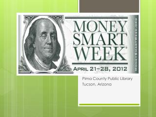 MONEY SMART WEEK April 21-28, 2012