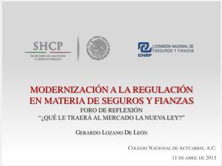 MODERNIZACIÓN A LA REGULACIÓN EN MATERIA DE SEGUROS Y FIANZAS