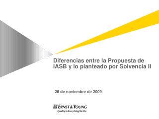 Diferencias entre la Propuesta de IASB y lo planteado por Solvencia II