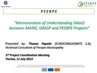 """Memorandum of Understanding ( MoU ) between MARIE, GRASP and PEEBPE Projects"""