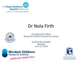 Dr Nola Firth