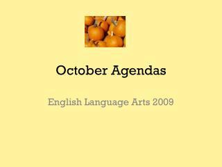October Agendas