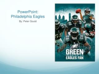 PowerPoint: Philadelphia Eagles