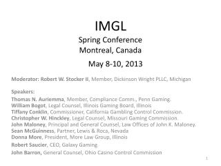 IMGL  Spring Conference  Montreal, Canada May 8-10, 2013