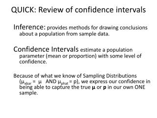 QUICK: Review of confidence intervals