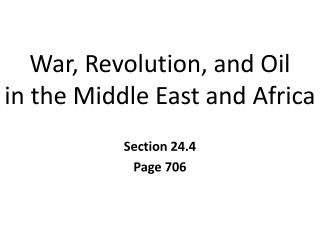 War, Revolution, and Oil in the Middle East and Africa