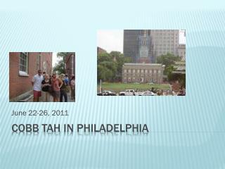 Cobb  tah  in  philadelphia
