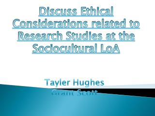 discuss ethical considerations related to the